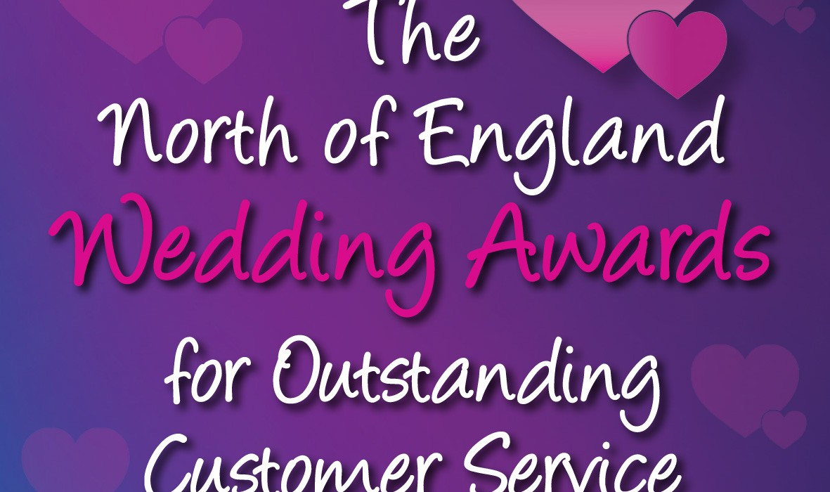 The North of England Wedding Awards for oustanding customer service.